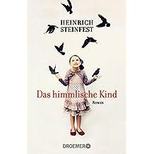 Das himmlische Kind: Roman (German Edition)