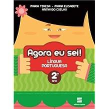 Agora Eu Sei! Língua Portuguesa. 2º Ano