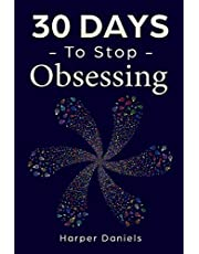 30 Days to Stop Obsessing: A Mindfulness Program with a Touch of Humor