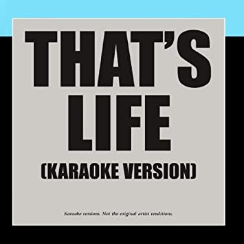 That's Life - Karaoke Version by Karaoke - Ameritz: Amazon