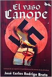 El Vaso Canope. La historia de una supuesta correspondencia entre las amantes de dos dictadores