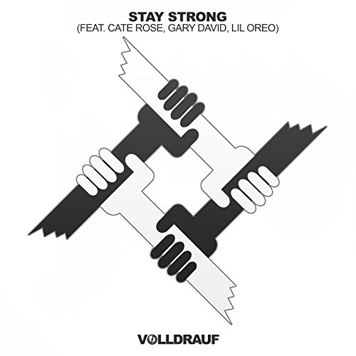Stay Strong (feat. Cate Rose, Gary David & Lil Oreo)