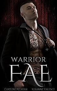 Warrior Fae (Ruthless Boys of the Zodiac Book 5)