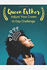 Queen Esther - Adjust Your Crown 10 Day Challenge Paperback