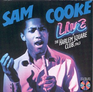 Live at the Harlem Square Club 1963 by RCA