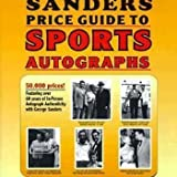 img - for The Sander's Price Guide to Sports Autographs: The World's Leading Autograph Pricing Authority book / textbook / text book