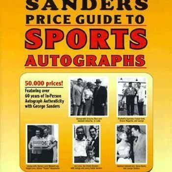 The Sander's Price Guide to Sports Autographs: The World's Leading Autograph Pricing Authority