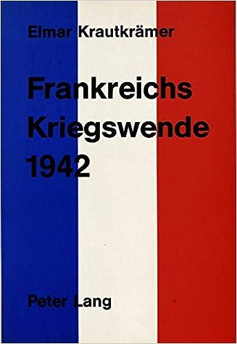 Frankreichs Kriegswende 1942