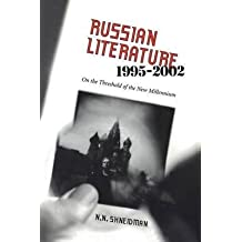 [(Russian Literature, 1995-2002: On the Threshold of a New Millennium)] [Author: Norman N. Shneidman] published on (September, 2004)