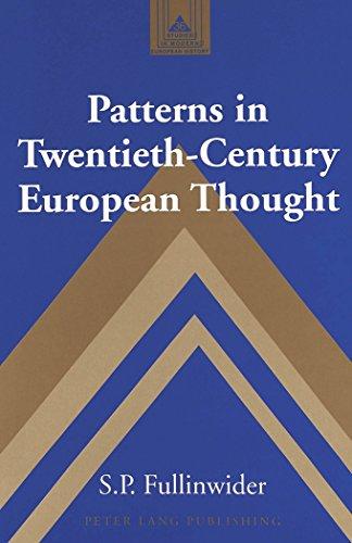 Patterns in Twentieth-Century European Thought (Studies in Modern European History)