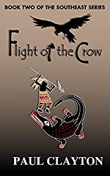 Flight of the Crow (The Southeast Series Book 2)