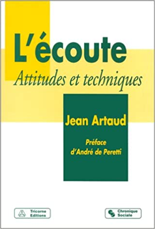 Livre gratuits en ligne L'ECOUTE. Attitudes et techniques, 3ème édition pdf ebook