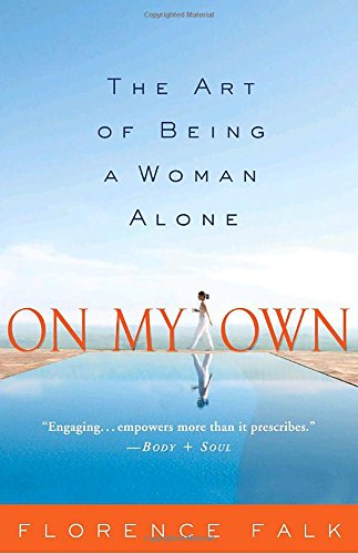 Search : On My Own: The Art of Being a Woman Alone