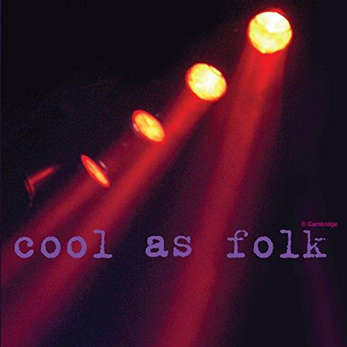 Cool As Folk