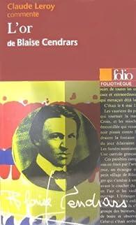 L'Or de Blaise Cendrars par Claude Leroy