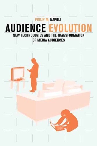 Audience Evolution: New Technologies and the Transformation of Media Audiences ebook