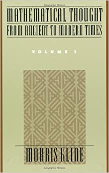 Mathematical Thought from Ancient to Modern Times Volume 1: Vol 1