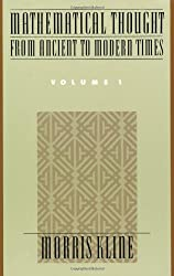 Mathematical Thought from Ancient to Modern Times: Vol 1