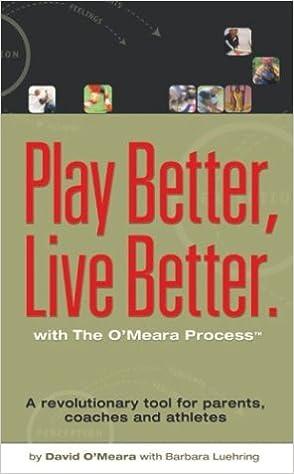 Play Better, Live Better