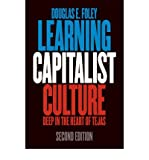 img - for [ { LEARNING CAPITALIST CULTURE: DEEP IN THE HEART OF TEJAS } ] by Foley, Douglas E. (AUTHOR) Jun-04-2010 [ Paperback ] book / textbook / text book