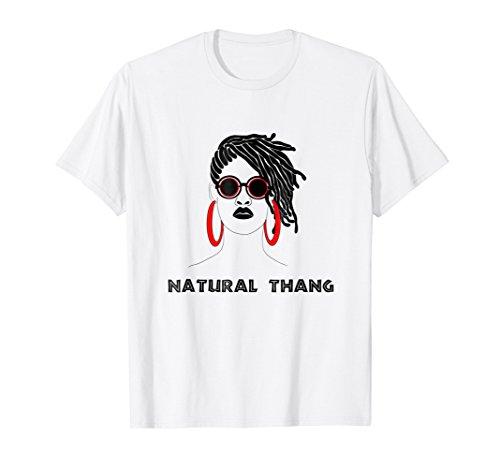 Locs and Dreadlocks Natural Hair-T-Shirt by Natural Hair and Locs Lovers T-Shirt