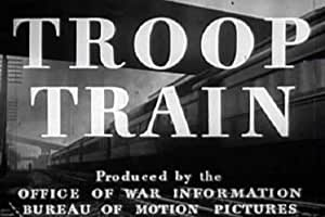World War Two Railroads for Soldiers Film: Troop Train (1943) [DVD]