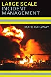 Large Scale Incident Management 1st Edition
