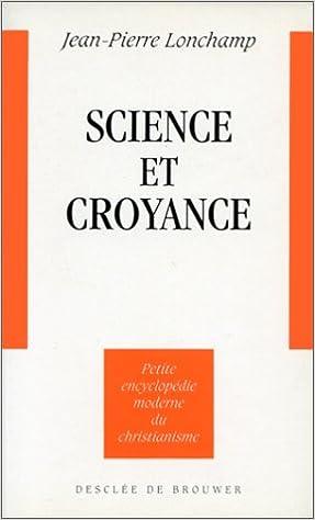 En ligne téléchargement gratuit Science et croyance pdf ebook