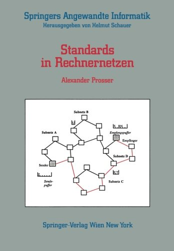 Standards in Rechnernetzen (Springers Angewandte Informatik) (German Edition) ()
