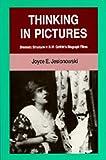 Thinking in Pictures, Joyce E. Jesionowski, 0520067924