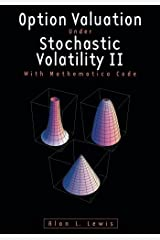 Option Valuation under Stochastic Volatility II: With Mathematica Code Paperback