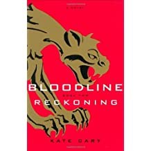 Bloodline Book Two: Reckoning by Kate Cary (2007-02-01)