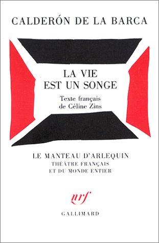 La Vie Est Un Songe [Pdf/ePub] eBook