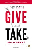 Give and Take, Adam M. Grant, 0143124986