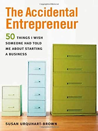 Amazon.com: The Accidental Entrepreneur: The 50 Things I Wish ...