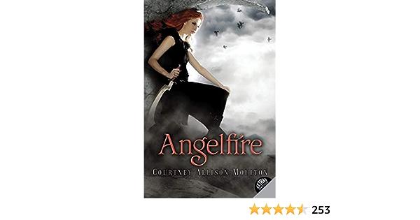 Ebook Angelfire Angelfire 1 By Courtney Allison Moulton