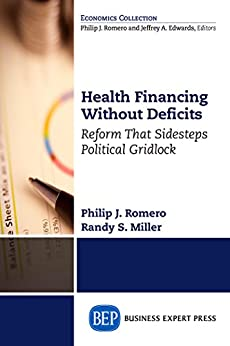 Amazon.com: Health Financing Without Deficits: Reform That