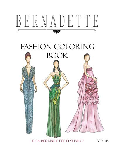 BERNADETTE Fashion Coloring Book Vol.16: Hollywood Glamour ()