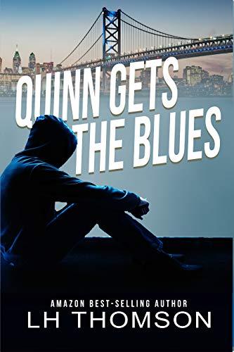 Quinn Gets the Blues: A private eye mystery (Liam Quinn Mysteries Book 5)