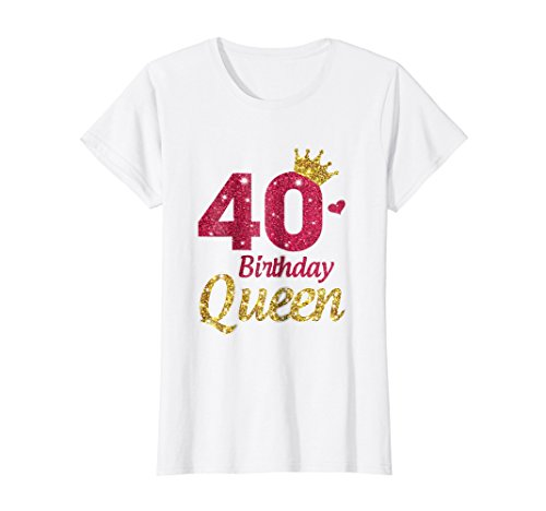 (Womens 40th Birthday Girl T-Shirt Queen Crown - Gifts For Women Medium White)