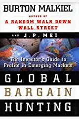 Global Bargain Hunting The Investor's Guide to Profits in Emerging Markets Paperback