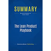 Summary: The Lean Product Playbook: Review and Analysis of Olsen's Book
