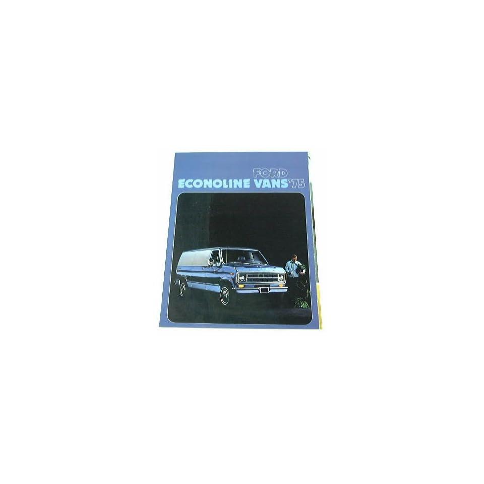 1975 75 Ford ECONOLINE Van BROCHURE E100 E250 E350