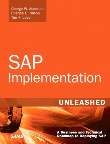 SAP Implementation Unleashed: A Business and Technical Roadmap to Deploying SAP Pdf