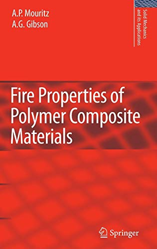 - Fire Properties of Polymer Composite Materials (Solid Mechanics and Its Applications)