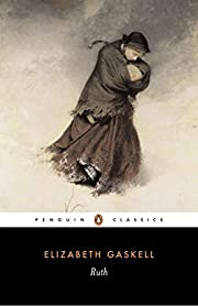 Ruth (Penguin Classics) by Elizabeth Gaskell…