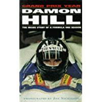 Damon Hill's Grand Prix Year: The Inside Story of a Formula One Season