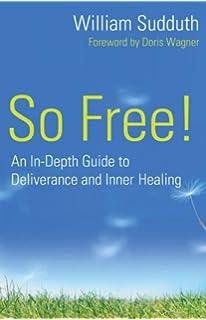 Deliverance Training Manual: William Sudduth, Janet Sudduth