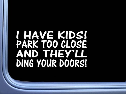 I have Kids Don't Park too close M127 8