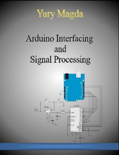 Amazon Com Arduino Interfacing And Signal Processing Ebook Yury